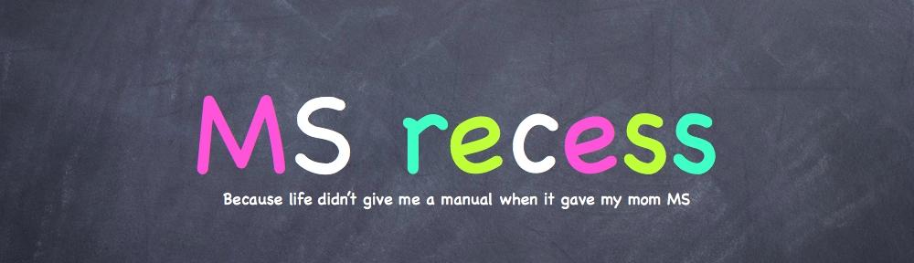 MS recess